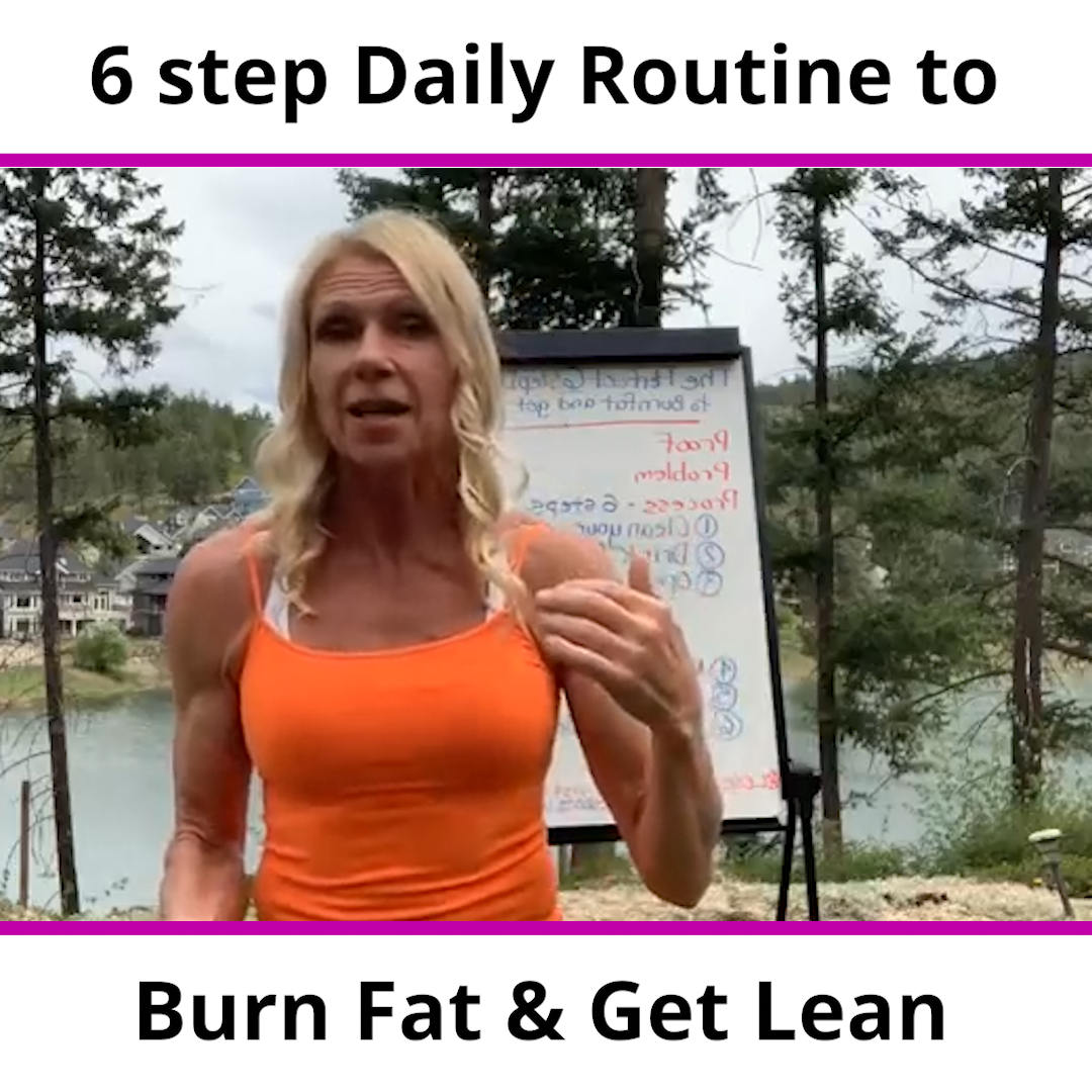 6 step Daily Routine to Burn Fat & Get Lean
